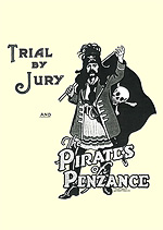 Trial By Jury / Pirates of Penzance